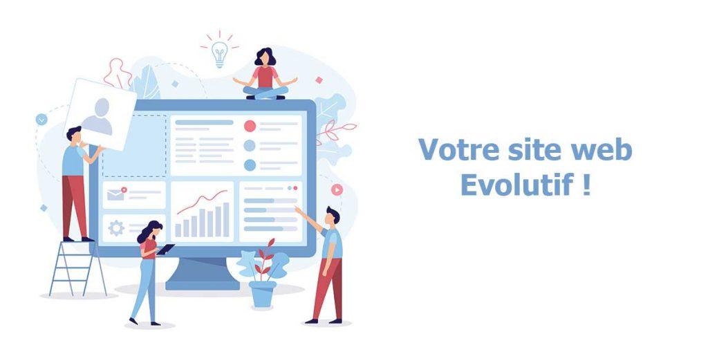 Votre site internet évolutif !
